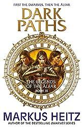 Dark Paths: The Legends of the Alfar Book III (The Legends of the Älfar)