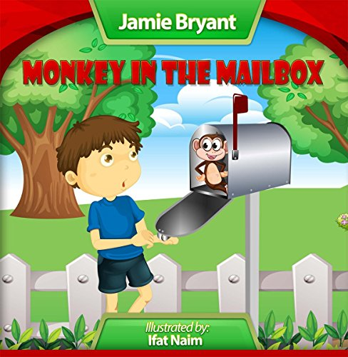 Monkey in the Mailbox: Fun, Humorous Book For Children Ages 4-6 (Denny's Surprise Day Series 1) (English Edition) (Mailbox Fun)