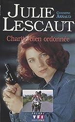 Julie Lescaut (2) : Charité bien ordonnée (French Edition)