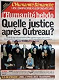 Telecharger Livres HUMANITE No 19101 du 21 01 2006 L HUMANITE DIMANCHE LES 1000 PREMIERS COFONDATEURS QUELLE JUSTICE APRES OUTREAU L ALTERMONDIALISME EN AFRIQUE PORTUGAL ELECTION PRESIDENTIELLE FOOT LA COUPE D AFRIQUE DES NATIONS INTERNET LES DROITS D AUTEURS ILE DE FRANCE 2006 L ANNEE DES TRAMWAYS (PDF,EPUB,MOBI) gratuits en Francaise