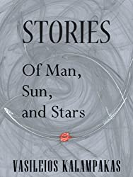 Of Man, Sun and Stars (Science Fiction Short Stories Collection Book 1)