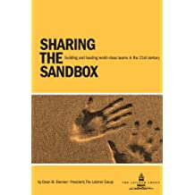 Sharing the Sandbox: Building and Leading World-Class Teams in the 21st Century (English Edition)