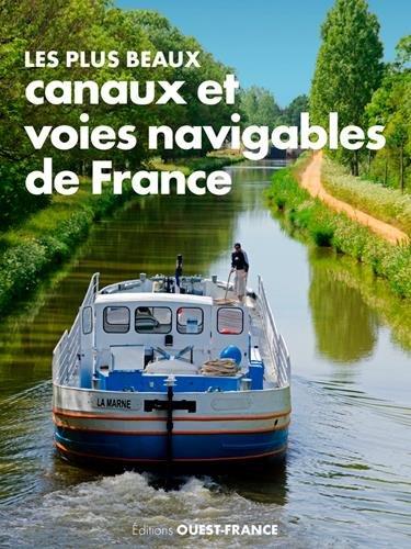 les-plus-beaux-canaux-et-voies-navigables-de-france