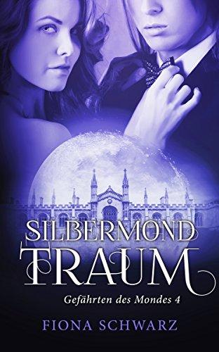 Buchseite und Rezensionen zu 'Gefährten des Mondes 4: Silbermondtraum (Band 4)' von Fiona Schwarz