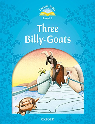 Classic Tales Second Edition: Classic Tales 1. Three Billy-Goats. MP3 Pack