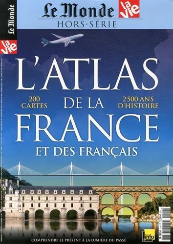 Le Monde, Hors-série N° 12 : L'atlas de la France et des Français