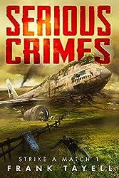 Serious Crimes (Strike a Match Book 1)