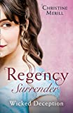 Regency Surrender: Wicked Deception: The Truth About Lady Felkirk / A Ring from a Marquess (Mills & Boon M&B)