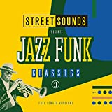 Street Sounds Presents Jazz Funk Classics