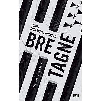 Bretagne: L'aube d'un temps nouveau