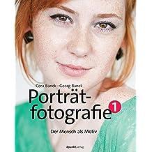 Porträtfotografie 1: Der Mensch als Motiv