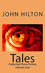 Tales: Collected Prose Fiction volume one