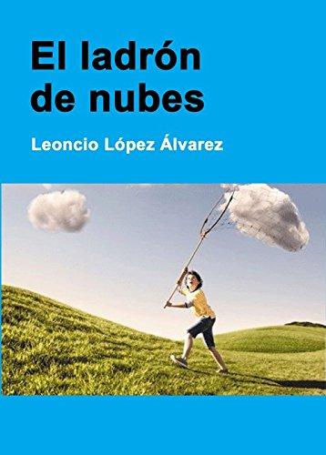 El ladron de nubes (Premio onuba 2013)
