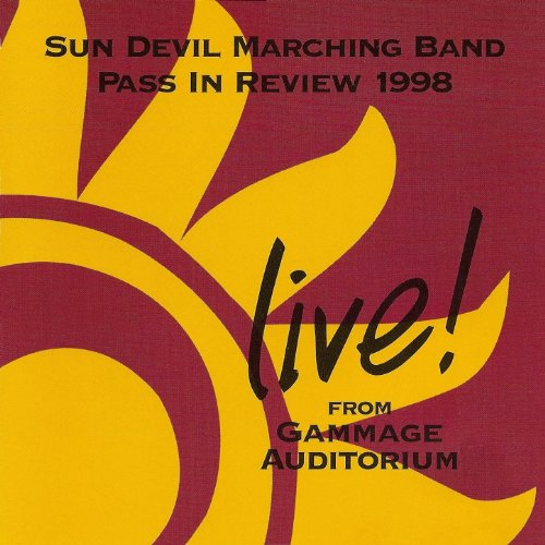 Sun Devil Marching Band Pass In Review 1998 Sun Audio Review