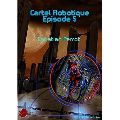 5 - Cartel Robotique