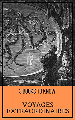 3 books to know: Voyages extraordinaires (English Edition)