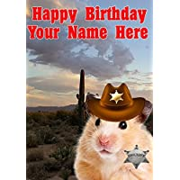 Hamster j713 Cowboy Sheriff Fun Cute Happy Birthday A5 Personalised Greeting card POSTED BY US GIFTS FOR ALL 2016 FROM DERBYSHIRE UK