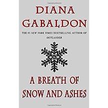 A Breath of Snow and Ashes (Outlander) [Mass Market Paperback] Diana Gabaldon (Author) (April 29, 2008)