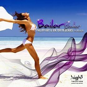 Philipp Ray & Viktoriya Benasi feat. Miami Inc.-Bailar Bailar