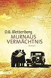 Murnaus Vermächtnis: Roman (Taschenbücher)