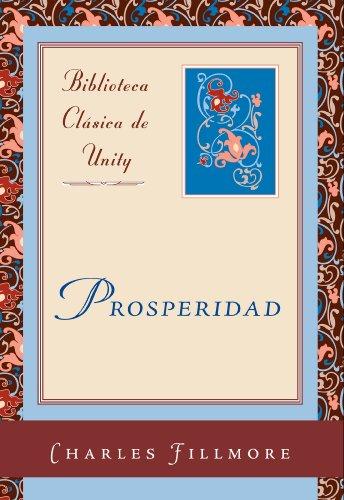 Prosperidad (Biblioteca Clasica de Unity nº 1)