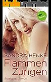 Flammenzungen: Erotischer Roman (MIRA Erotik)