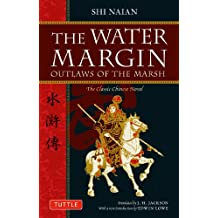 The Water Margin: Outlaws of the Marsh (Tuttle Classics) (Tuttle Classics of Japanese Literature)