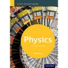 IB PHYSICS SG 2014 /E REV/E (Oxford IB Study Guides)