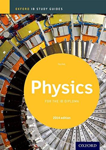 Oxford IB Study Guides: Ib study guide: physics. Per le Scuole superiori. Con espansione online