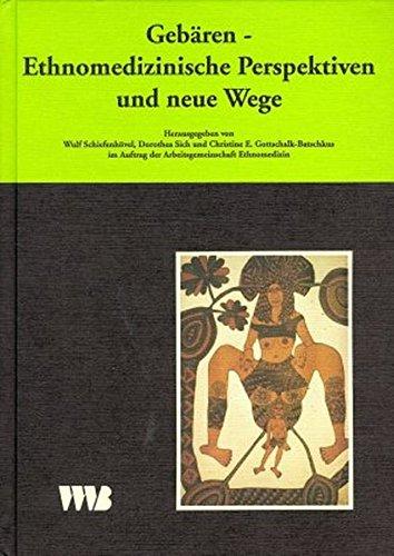 Curare. Zeitschrift für Medizinethnologie / Journal of Medical Anthropology: Curare, Bd.8/95, Gebären, Ethnomedizische Perspektiven und neue Wege