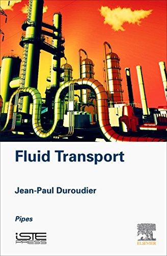Fluid Transport: Pipes