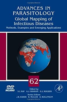 Global Mapping Of Infectious Diseases: Methods, Examples And Emerging Applications (advances In Parasitology Book 62) por S.i. Hay epub