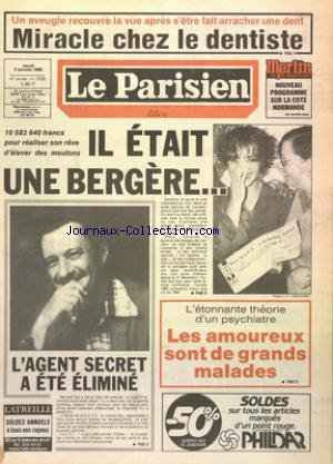 PARISIEN LIBERE [No 12535] du 03/01/1985 - MIRACLE CHEZ LE DENTISTE POUR UN AVEUGLE - SANDRINE LA JEUNE MILLIARDAIRE DU LOTO - LES AMOUREUX SONT DE GRANDS MALADES - THEORIE D'UN PSYCHIATRE - L'AGENT SECRET A ETE ELIMINE - BERNARD NUT - BOUVARD - JE SUIS UN PESSIMISTE GAI