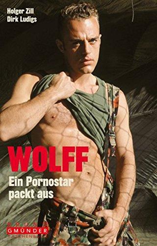 Wolff: Ein Pornostar packt aus (Bruno Gmünder Taschenbuch)
