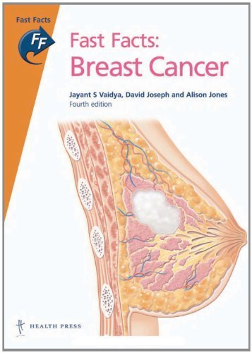 fast-facts-breast-cancer-fourth-edition-by-jayant-s-phd-vaidya-david-joseph-alison-jones-2010-paperb
