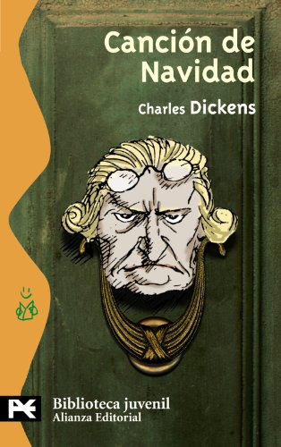 Canción de Navidad: Villancico en prosa o cuento navideño de espectros (El Libro De Bolsillo - Bibliotecas Temáticas - Biblioteca Juvenil) por Charles Dickens