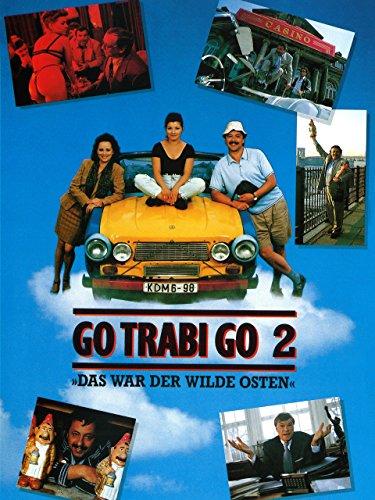 Go Trabi Go 2: Das war der wilde Osten -
