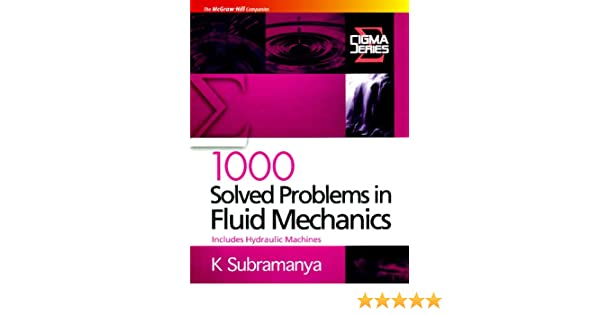 Buy 1000 Solved Problems in Fluid Mechanics: Includes Hydraulic