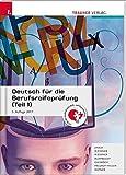 Deutsch für die Berufsreifeprüfung (Teil 1)