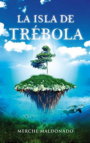La isla de Trébola por Merche Maldonado Ruiz