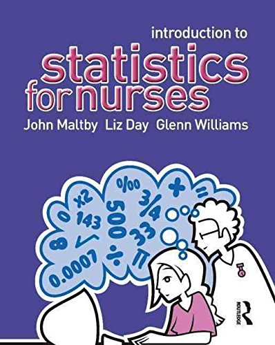 [(Introduction to Statistics for Nurses)] [By (author) John Maltby ] published on (May, 2007)