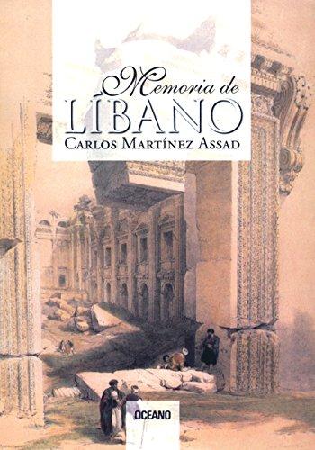Memoria del Líbano (Primero vivo) por Carlos Martínez Assad