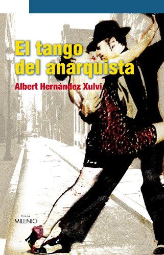 El tango del anarquista Cover Image