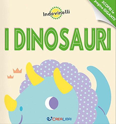 I dinosauri. Indovinelli