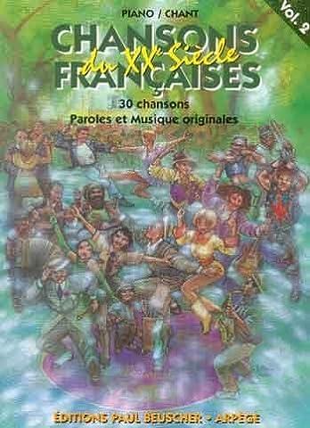 Partition : Chansons francaises du 20eme siecle vol