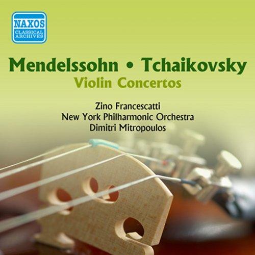 Mendelssohn / Tchaikovsky: Violin Concertos (Francescatti) (1955)