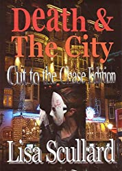Death & The City: Cut to the Chase Edition (Tales of the Deathrunners)