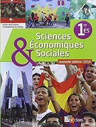 Sciences économiques et sociales 1re • Manuel de l'élève (Éd. 2014)
