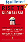 Rise to Globalism: American Foreign P...