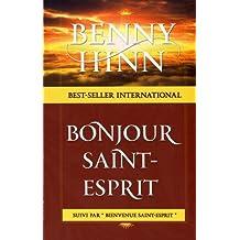 HINN LIVRE BONJOUR SAINT ESPRIT GRATUITEMENT BENNY TÉLÉCHARGER LE DE